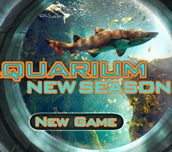 Aquarium New Season